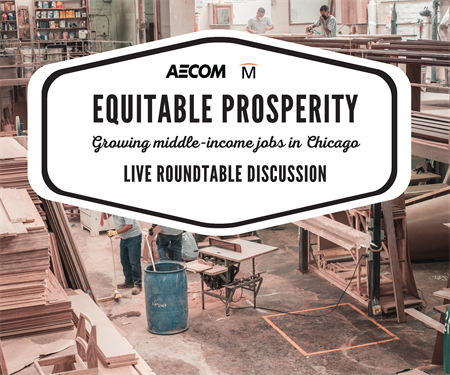 Equitable Prosperity: A conversation on how to grow middle-income jobs